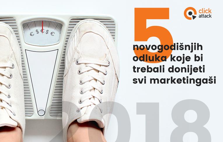 5 novogodišnjih odluka za marketingaše